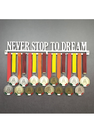 NEVER STOP TO DREAM